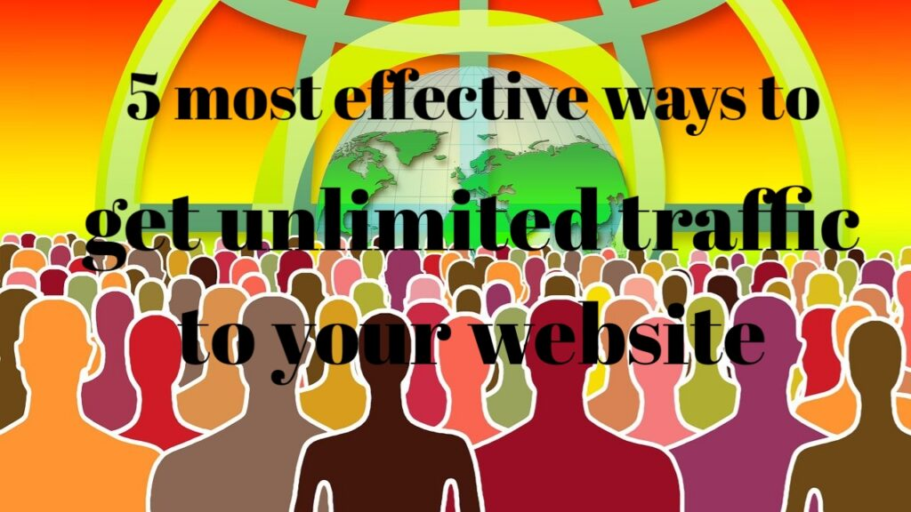 Free Five Ways to Drive More Traffic to Your Website